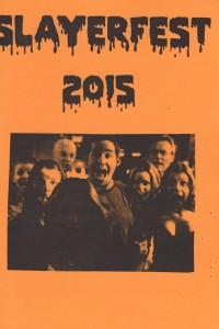 Slayerfest 2015